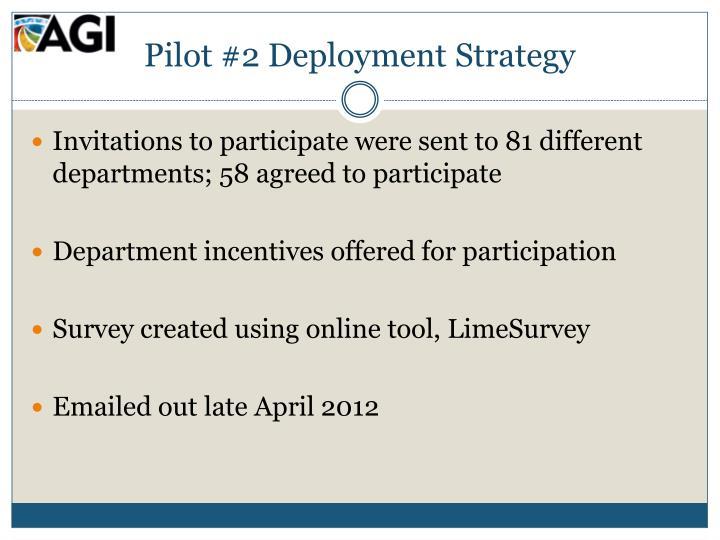 Pilot #2 Deployment Strategy