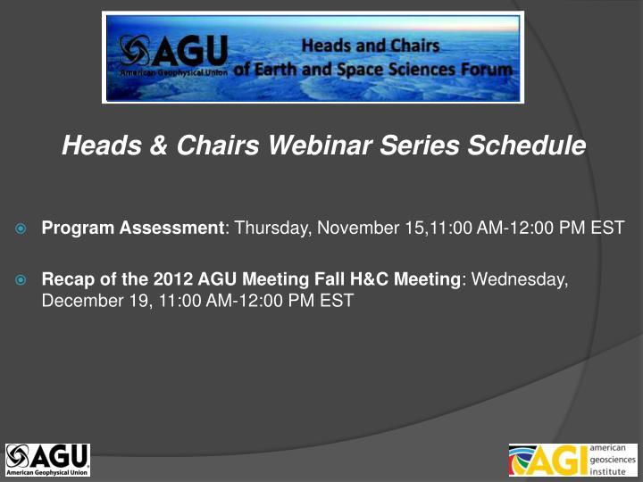 Heads & Chairs Webinar Series Schedule