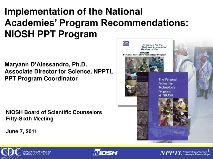 Implementation of the National Academies' Program Recommendations: