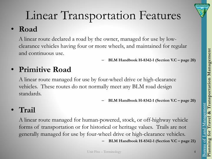 Linear Transportation Features