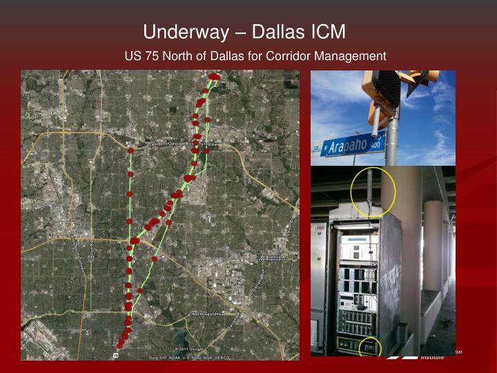 Underway – Dallas ICM