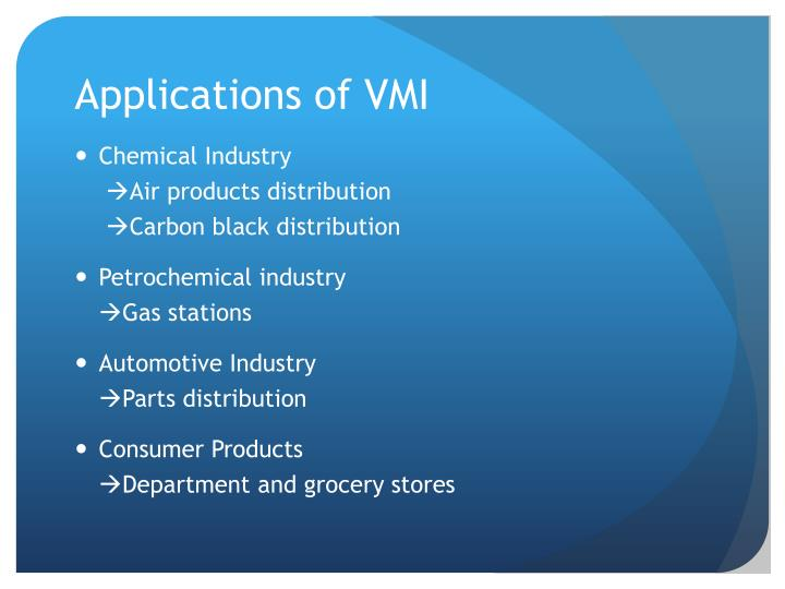 Applications of VMI