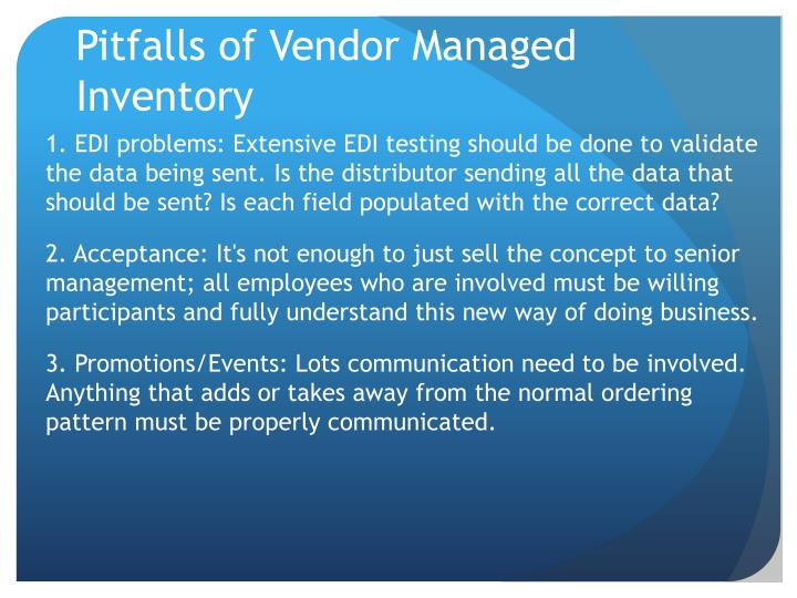 Pitfalls of Vendor Managed Inventory
