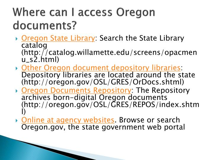 Where can I access Oregon documents?