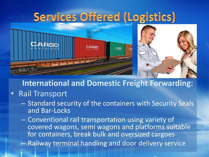 Services Offered (Logistics)