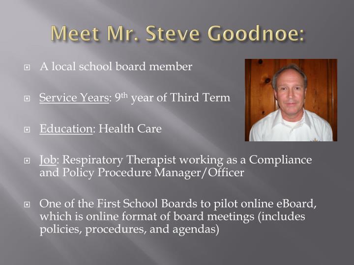 Meet Mr. Steve Goodnoe: