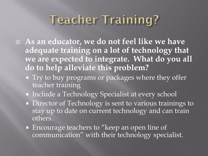 Teacher Training?
