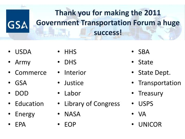 Thank you for making the 2011 government transportation forum a huge success