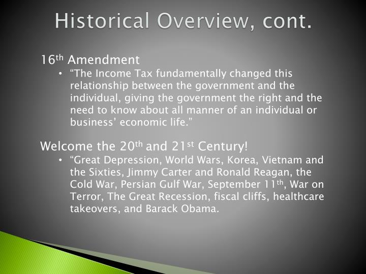 Historical Overview, cont.
