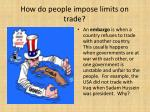 how do people impose limits on trade2