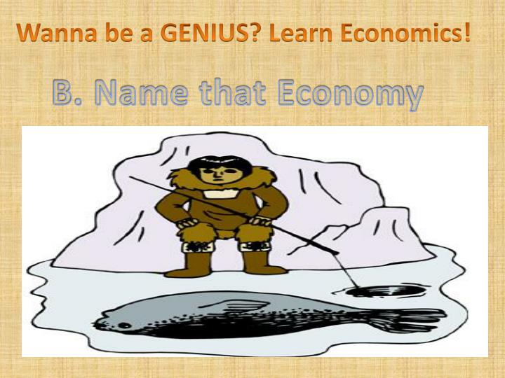 Wanna be a GENIUS?