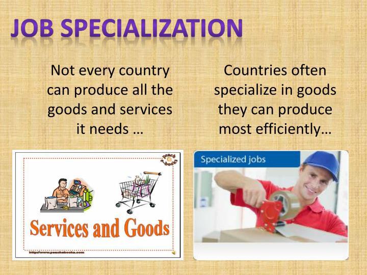 Job Specialization