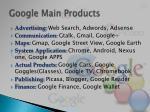 google main p roducts