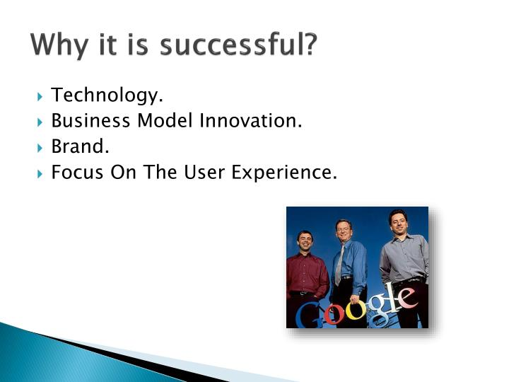 Why it is successful?
