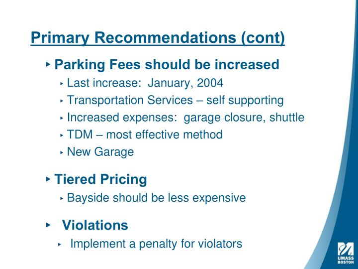 Primary Recommendations (cont)