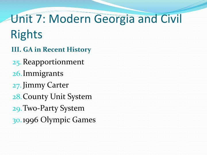 Unit 7: Modern Georgia and Civil Rights
