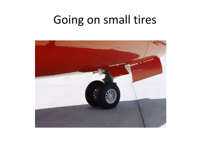 Going on small tires