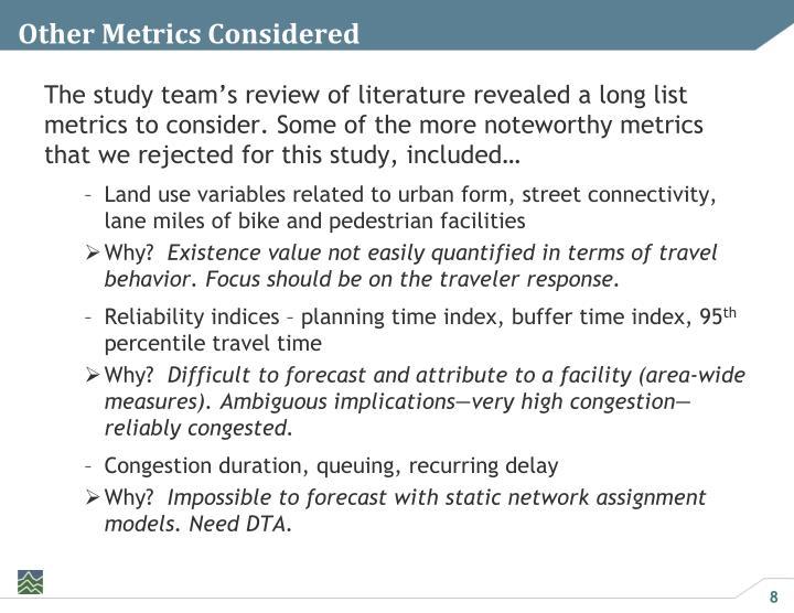 Other Metrics Considered