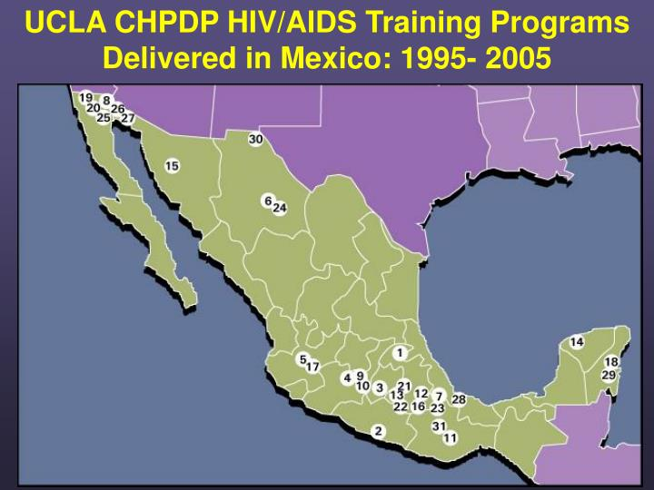 UCLA CHPDP HIV/AIDS Training Programs Delivered in Mexico: 1995- 2005
