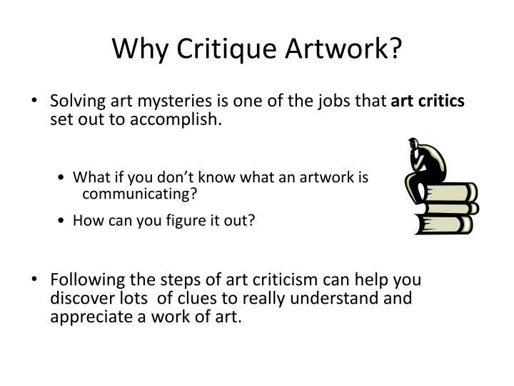Why Critique Artwork?