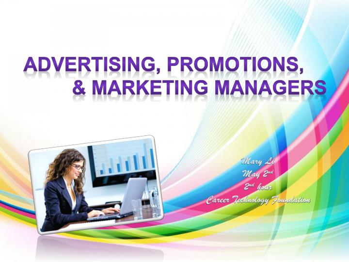 Advertising promotions m arketing managers