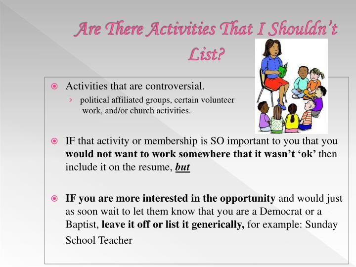 Are There Activities That I Shouldn't List?