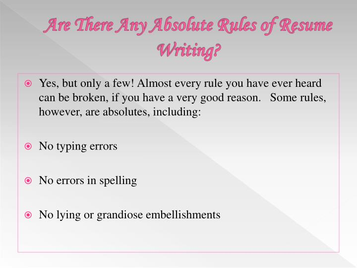 Are There Any Absolute Rules of Resume Writing?