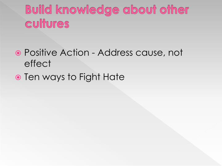 Build knowledge about other cultures