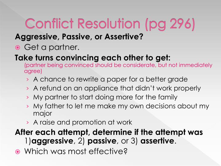 Conflict Resolution (pg 296)