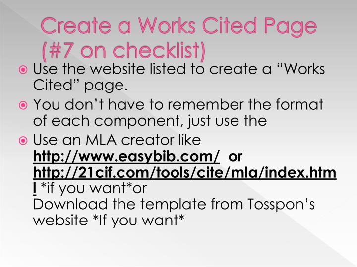 Create a Works Cited Page (#7 on checklist)