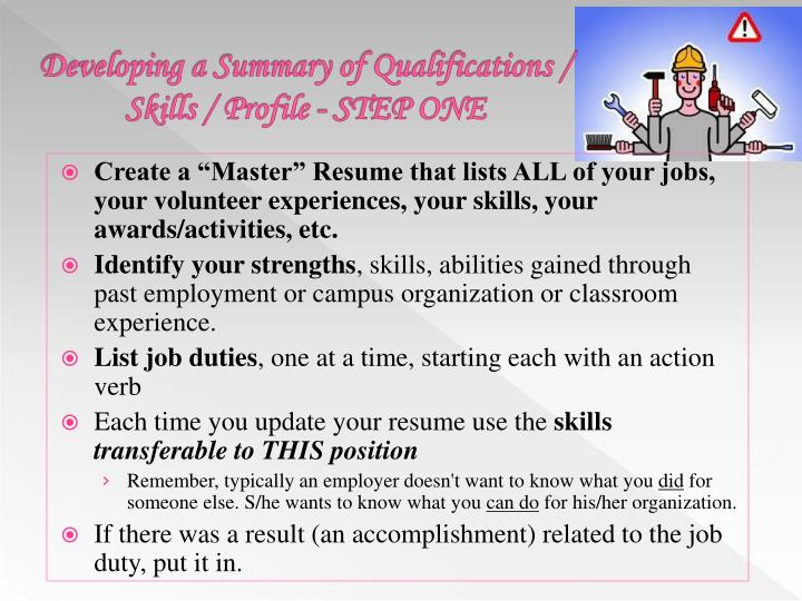 Developing a Summary of Qualifications / Skills / Profile - STEP ONE