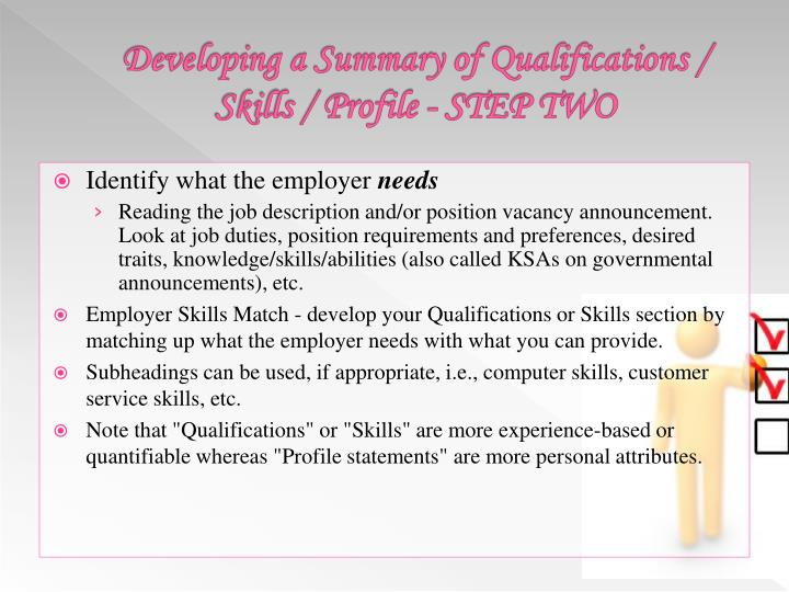 Developing a Summary of Qualifications / Skills / Profile - STEP TWO