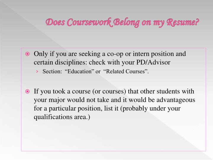 Does Coursework Belong on my Resume?