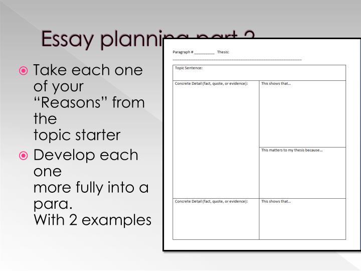 Essay planning part 2
