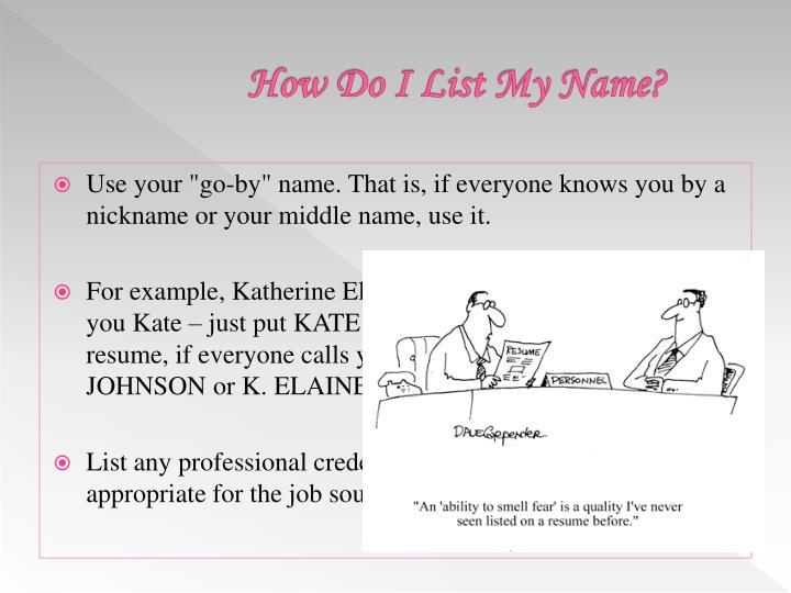 How Do I List My Name?