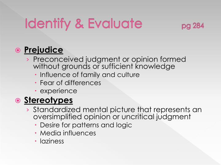 Identify & Evaluate