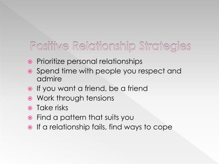 Positive Relationship Strategies