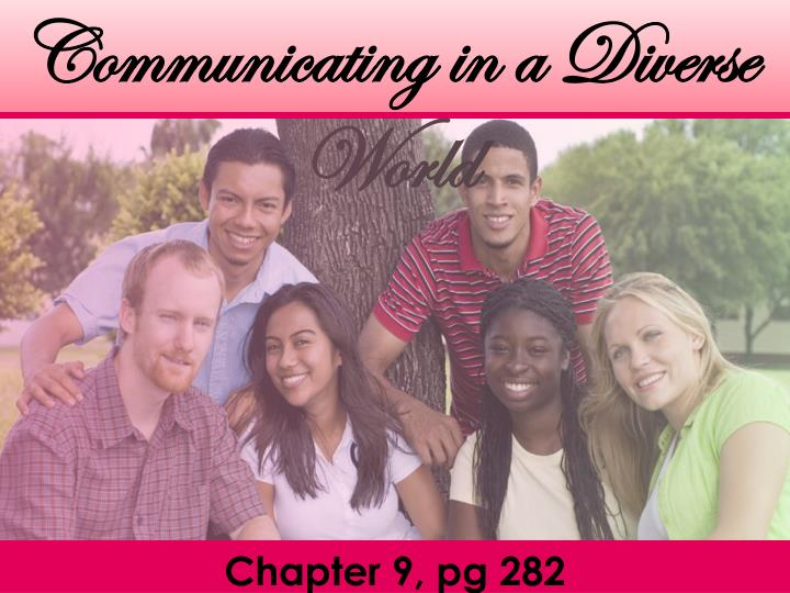 Communicating in a Diverse World