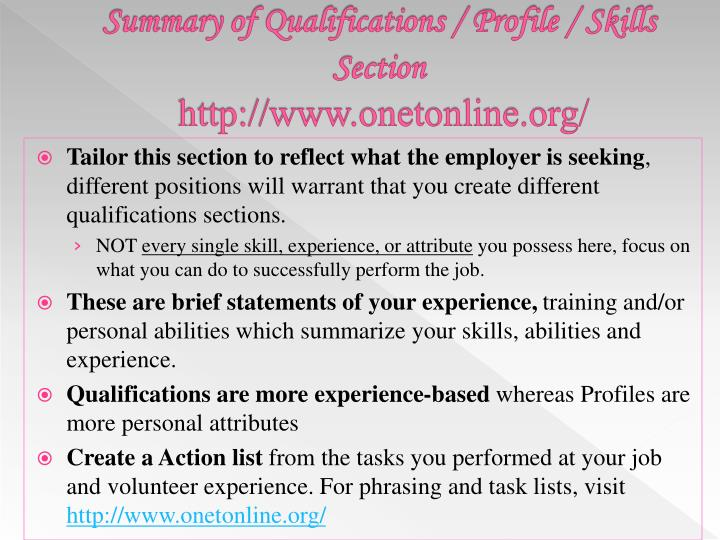 Summary of Qualifications / Profile / Skills Section