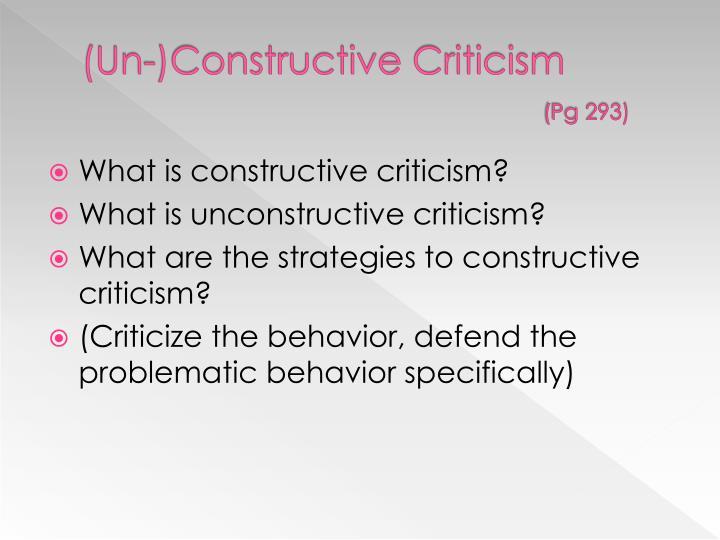(Un-)Constructive Criticism