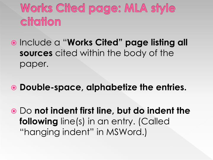 Works Cited page: MLA style citation