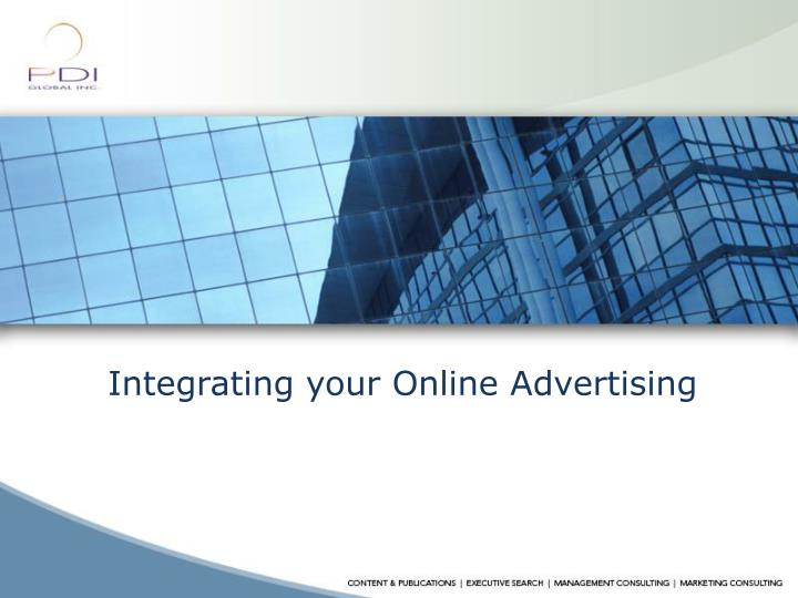 Integrating your Online Advertising