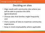 deciding on sites