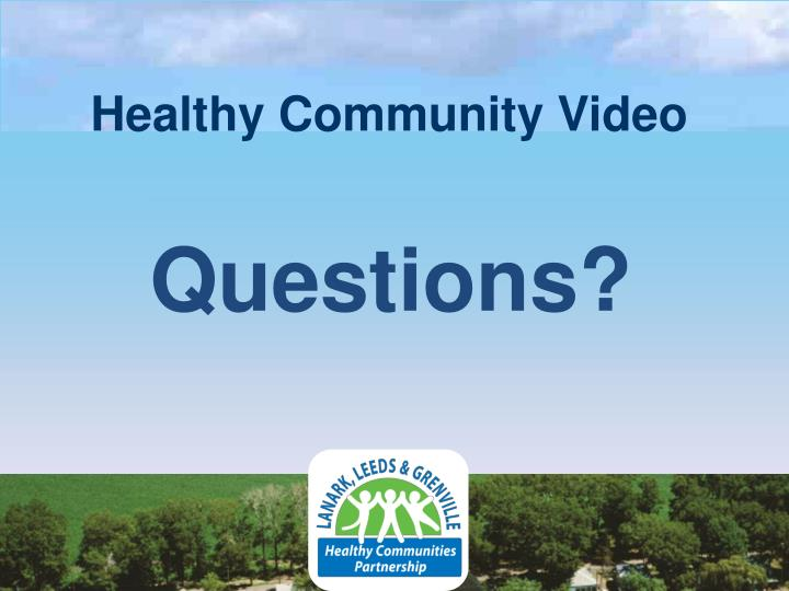 Healthy Community Video