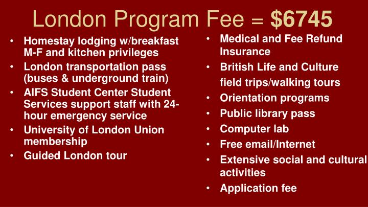 London Program Fee =