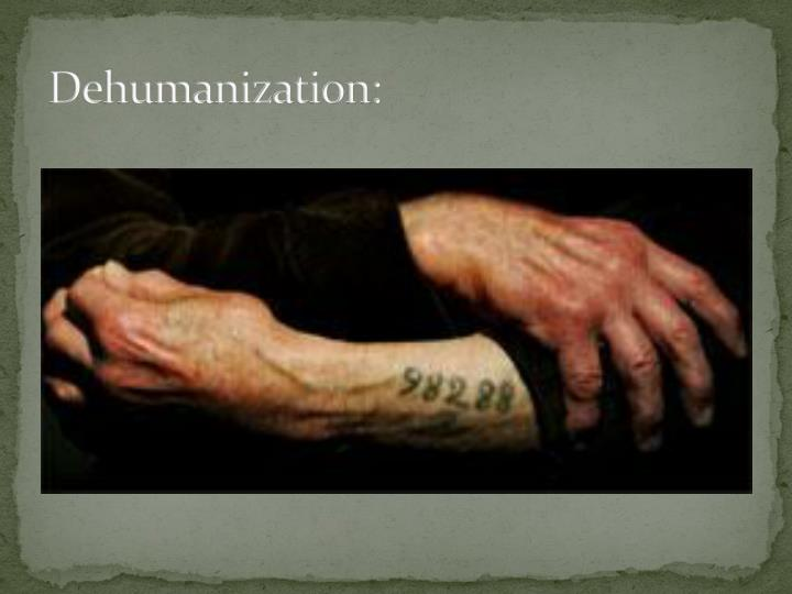 Dehumanization: