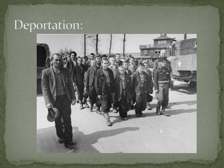 Deportation: