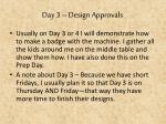 day 3 design approvals1