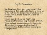 day 6 promotions1