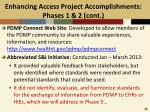 enhancing access project accomplishments phases 1 2 cont